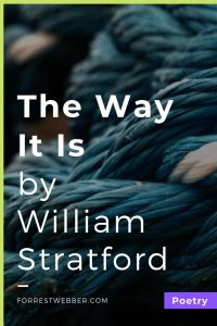 The Way it Is by William Stratford